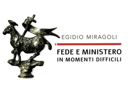 4 – FEDE E MINISTERO IN MOMENTI DIFFICILI